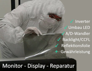 Reparatur Monitor, TFT, Displays und Backlight